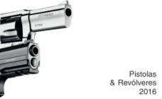 Pistolas e Revólveres 2016
