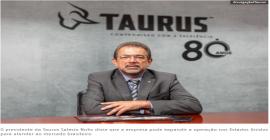 Com produção recorde, Taurus critica demora na certificação de armas no Brasil